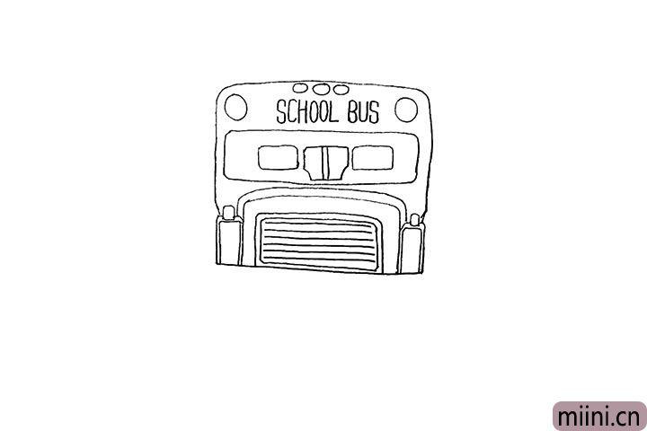 6.还有车头上方的车灯.以及写上SCHOOL BUS。