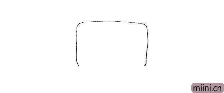 1.首先画一个长方形.下方不要封口。