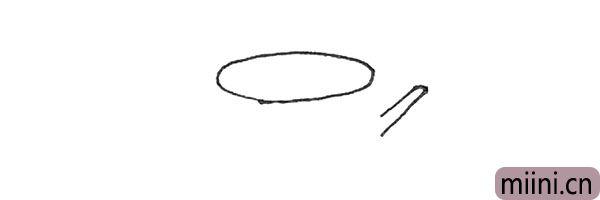 1.先画上一个椭圆,旁边画上一根小树枝。
