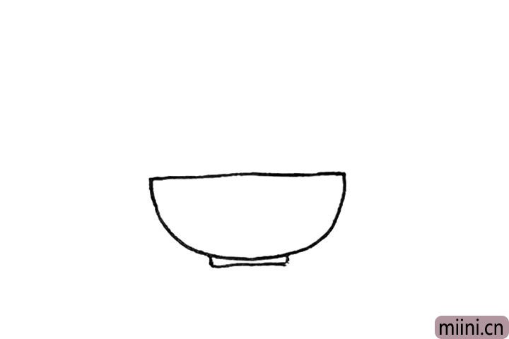 第一步:先画出一个半圆,下面加上一个长方形作为碗。