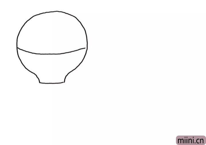 1.先画出一个圆形的热气球伞盖。