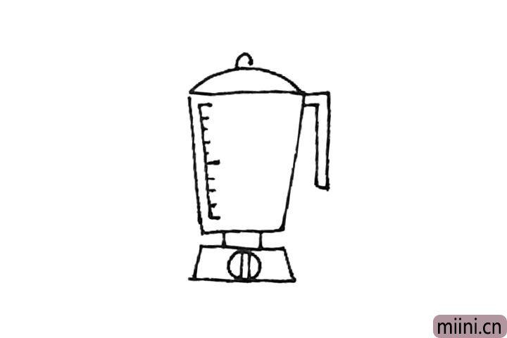 第六步:榨汁机身还要画上一点刻度,看起来更真实。