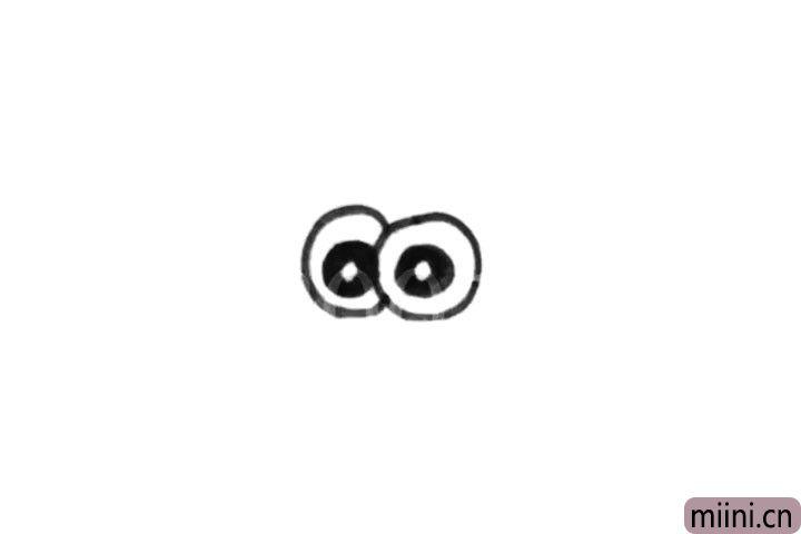 1.首先画两个大大圆圆的眼睛,还有眼珠子哦。